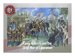 1848… The Hungarians again rose up against Austrian rule under their leader Louis Kossuth seeking a democratic Hungary.