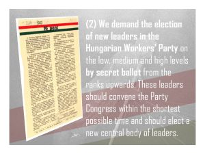 2. We demand new elections to the Hungarian Workers' Party