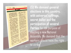 5. We demand general elections in this country and the right to strike.