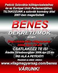 On September 20, 2007, the Slovak Parliament adopted a resolution proposed by extremist Jan Slota ratifying and confirming the Benes decrees. Sign the Petition!