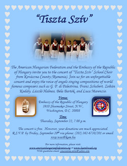 "The American Hungarian Federation and the Embassy of the Republic of Hungary invite you to the concert of ""Tiszta Szív"" Girls School Choir"