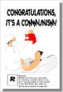 Congratulations - It's a Communism