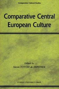 Comparative Central European Culture contains selected papers of conferences organized by the editor, Steven Tötösy de Zepetnek, in 1999 and 2000 in Canada and the U.S. on various topics of culture and literature in Central and East Europe.